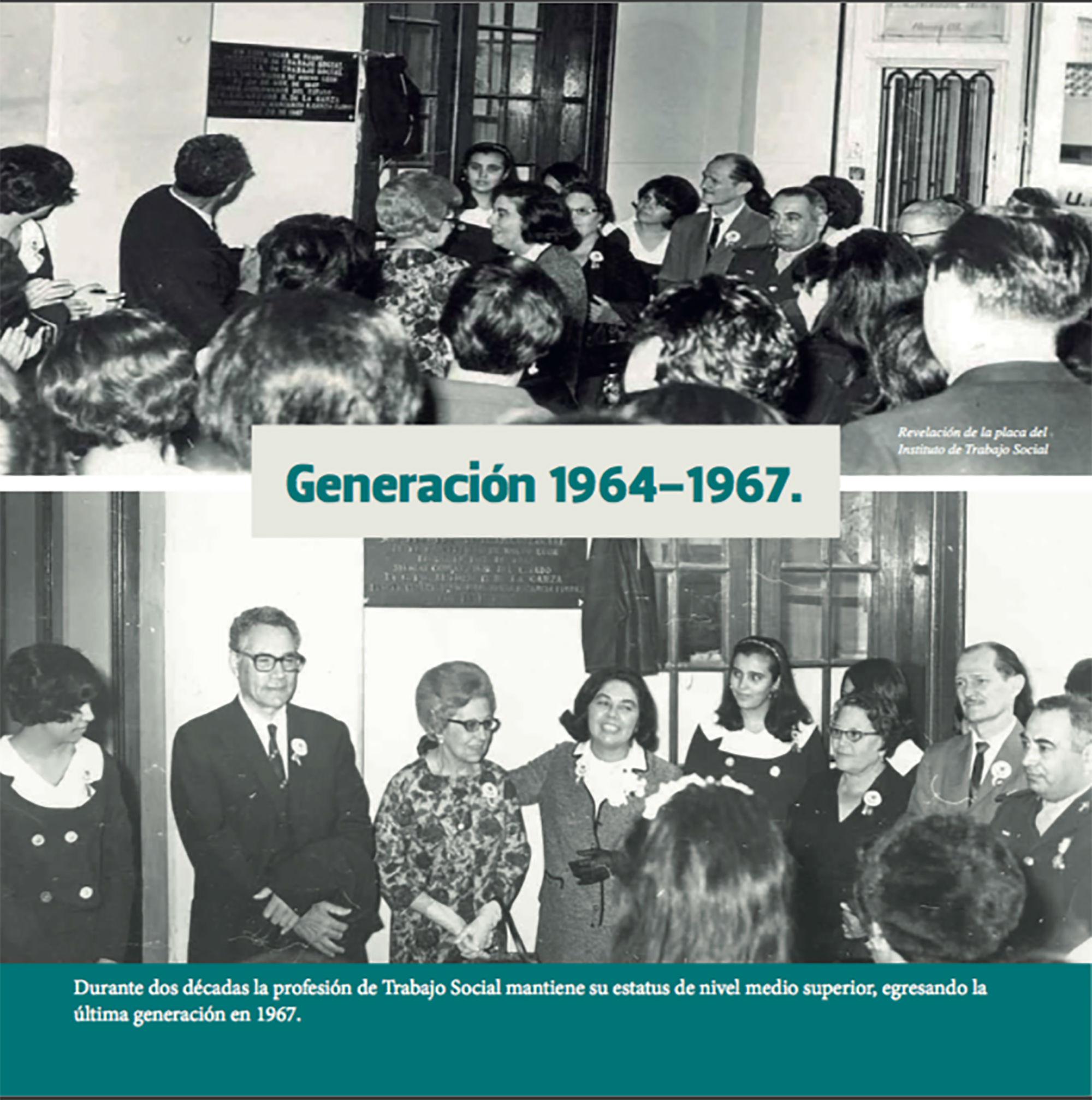 La generación 1964-197 fue la última de trabajo social como bachillerato