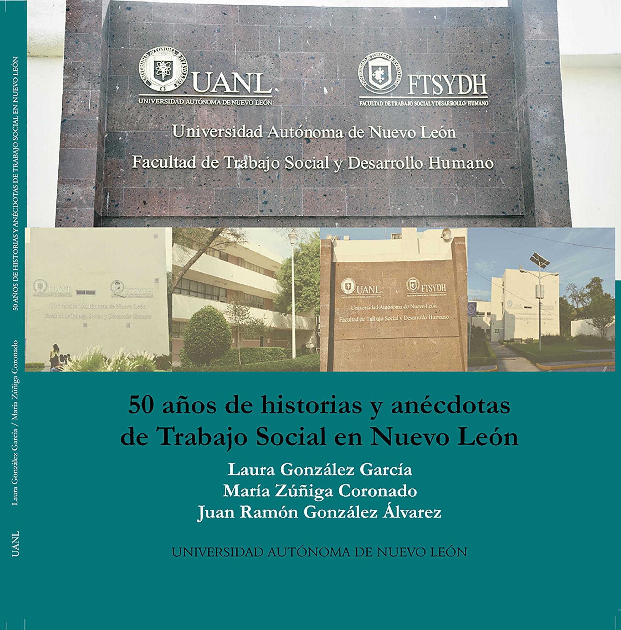 """Libro """"50 años de historias y anécdotas de Trabajo Social en Nuevo León"""""""